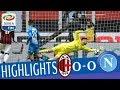Milan - Napoli 0-0 - Highlights - Giornata 32 - Se