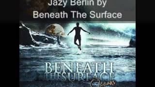 Beneath The Surface-Jazy Berlin