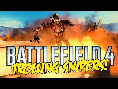 BATTLEFIELD 4 TROLLING SNIPERS #2 (BF4 Funny Video)