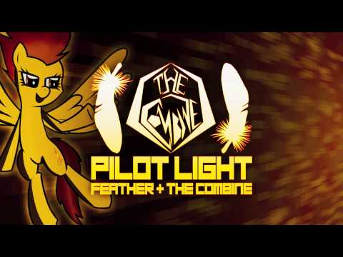 'Pilot Light' by The Combine (feat. Feather)