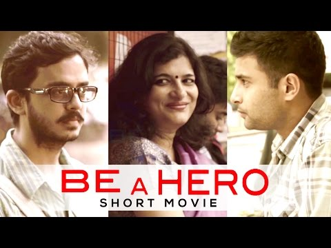 BE A HERO - A Short Film | Lets Join Hands for a better India...