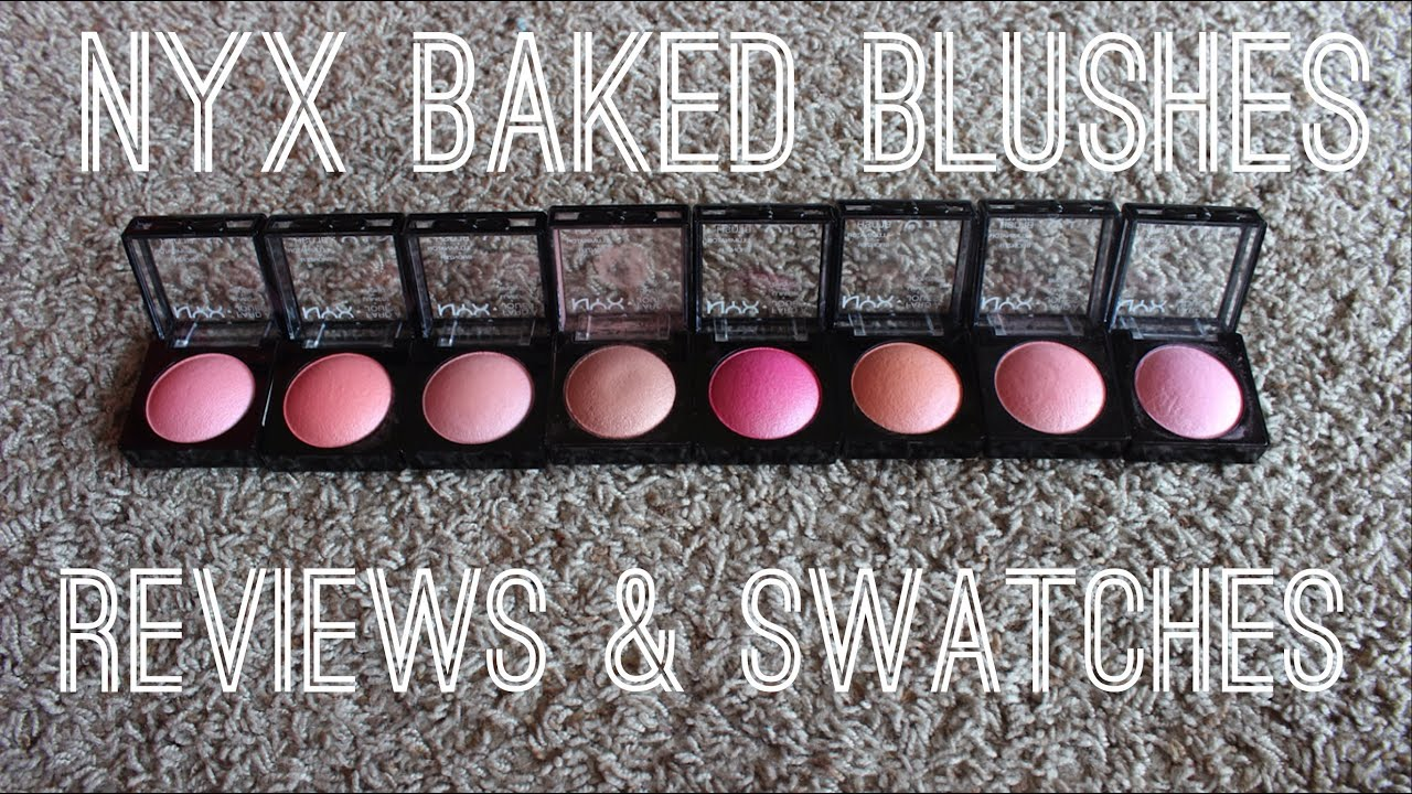 Nyx Baked Blush Journey Nyx Baked Blushes