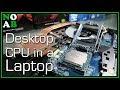 Laptops That Use Full Desktop CPUs