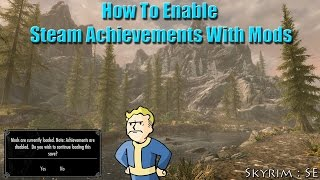 How To Get Achievements In Skyrim Special Edition While Using Mods - Tutorial