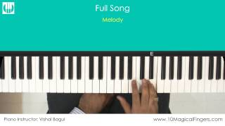 Khamoshiyan (Arijit Singh) Piano / Keyboard Tutorial with  Notation Sheet | www.10MagicalFingers.com