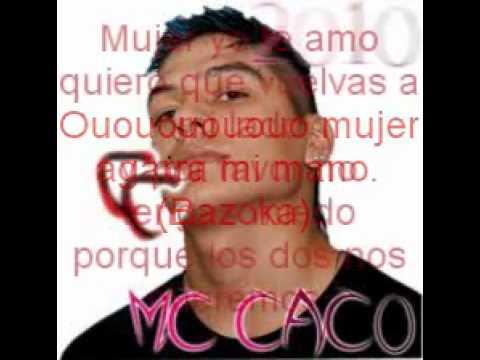 Mc Caco - Mujer yo te amo Letra