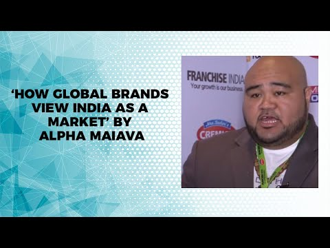 'How Global Brands view India as a Market' by Alpha Maiava
