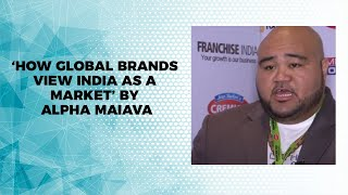 How Global Brands view India as a Market