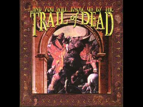 Trail Of Dead - And You Will Know Us By The Gargoyle Waiting