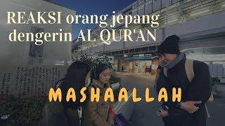 Download Lagu REAKSI orang JEPANG dengerin AL QUR'AN (Social Experiment) Gratis STAFABAND