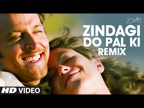 Zindagi Do Pal Ki Remix Full Song Kites | Hrithik Roshan Barbara...