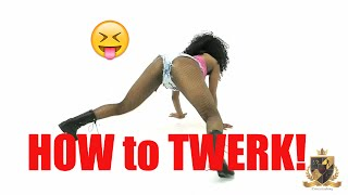 How to TWERK Freestyle (TWERKING Tutorial) @iDanceAcademyLA