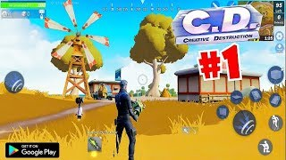 CREATIVE DESTRUCTION #1 GAMEPLAY (Android) 2018 HD