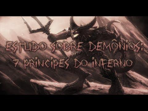 Estudo sobre Demônios: 7 Principes do Inferno