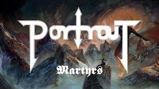 PORTRAIT - Martyrs (audio)