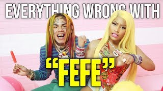 "Everything Wrong With 6ix9ine, Nicki Minaj, Murda Beatz - ""Fefe"""