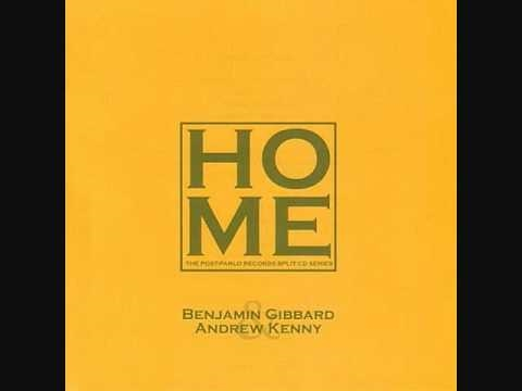 Ben Gibbard - You Remind Me Of Home