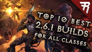 Top 10 Best Builds for Diablo 3 2.6.1 Season 12 (All Classes, Tier List)