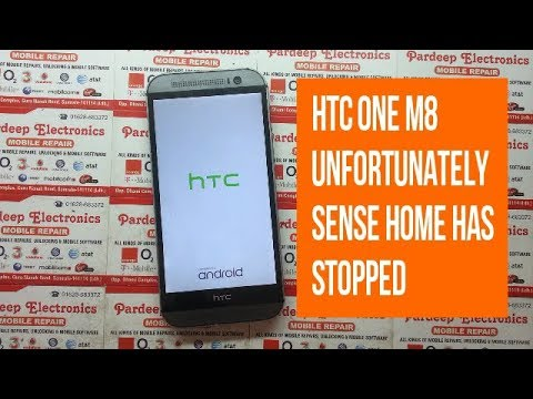 htc one m8 unfortunately sense home has stopped   Pardeep Electronics