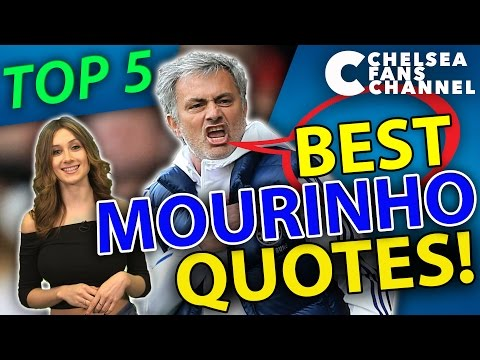 TOP 5 JOSE MOURINHO QUOTES Chelsea Fans Channel Top 5 Video