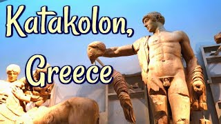 Katakolon (Olympia) Greece - Best Things to See and Eat Tour