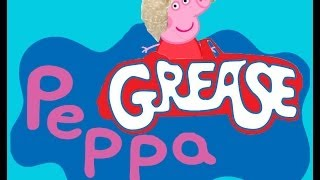 Peppa Grease - Peppa Pig Lightning Grease - Parodia (da Satira Mazarese)