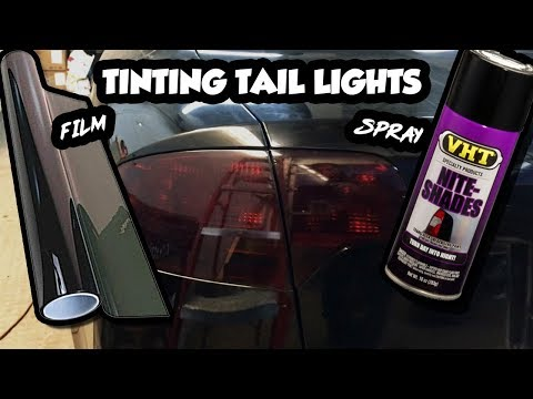 How To Tint Tail Lights - Film vs. Spray