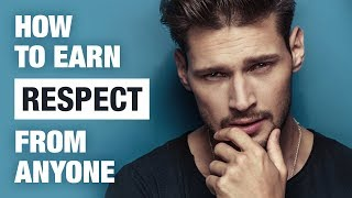 How To Get People To Respect You - 20 Ways To Earn Respect