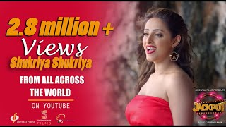 Shukriya Shukriya | Song | Jackpot | 2018 | Oriental Films