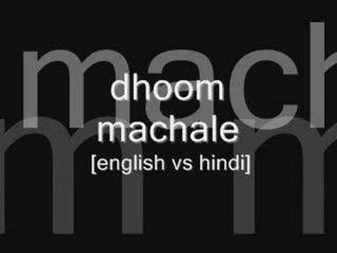 Dhoom Machale video