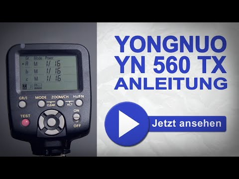 Yongnuo YN 560 TX deutsche Anleitung | marcusfotos.de