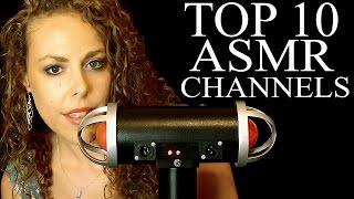Top 10 ASMR Channels Countdown! Binaural Ear to Ear Whisper For Sleep & Relaxation
