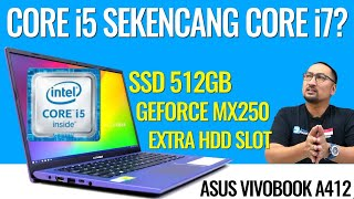 Laptop i5 Sekencang i7, SSD Besar, dan GeForce MX250: Review ASUS Vivobook Ultra A412 - Indonesia
