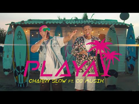 Playa - Charry Slow Feat. Cg Musik