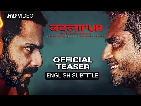 Badlapur (New Teaser With Subtitles) | Varun Dhawan, Huma Qureshi, Yami Gautam