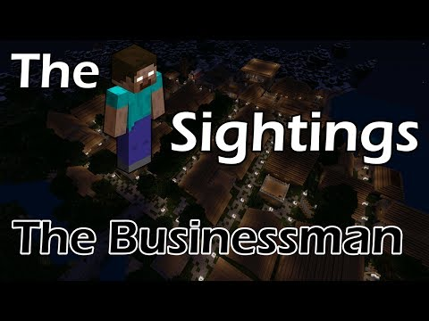 The Herobrine Sightings | The Businessman