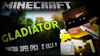 HG : Nunca Desista !! Pelado VS Full Iron / 12 Kills Solo xD !! - Gladiator
