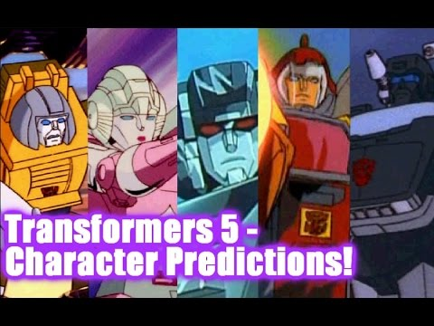 Transformers 5 – Character Predictions #2