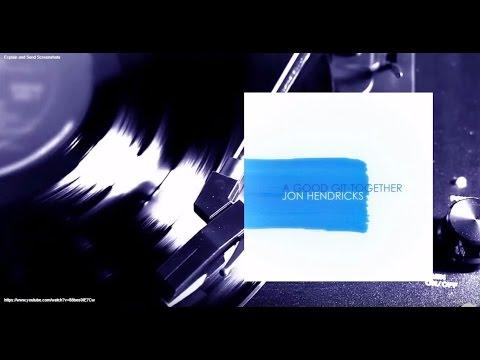 Jon Hendricks - A Good Git-Together (Remastered) (Full Album)