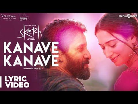 Sketch | Kanave Kanave - The Swaga Song with Lyrics | Chiyaan Vikram, Tamannaah | Thaman S