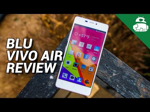 BLU Vivo Air Review