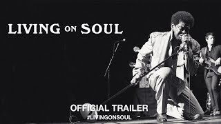 Living On Soul (2017) | Official Trailer HD