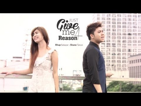 Just Give Me A Reason - Rhap Salazar And Shane Anja Tarun (cover) video
