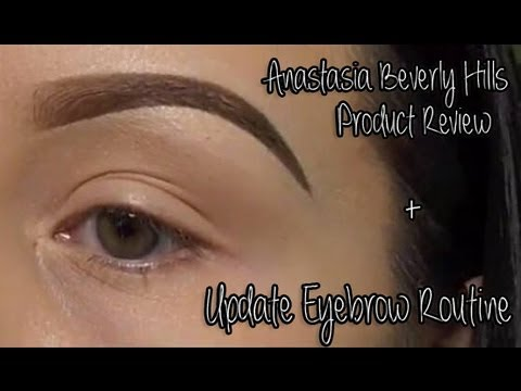 Updated Eyebrow Routine + Anastasia Beverly Hills Product Review!