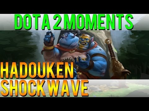 Dota 2 Moments - Hadouken Shockwave