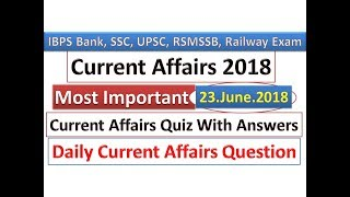 Current Affairs 2018 | 23 June 2018. Daily Current Affairs | Download Free PDF