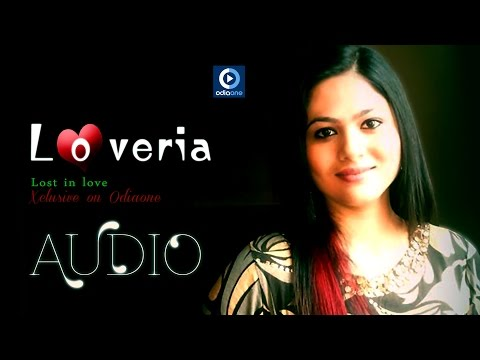 Odia Romantic Album | Loveria | Oriya Love Song | Chahe Ete...