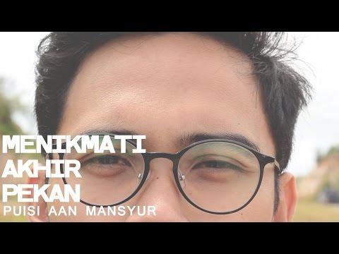 Visualisasi Puisi Aan Mansyur - Menikmati Akhir Pekan
