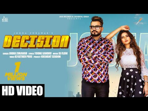 Decision | (Official Video) | Jodha Zorawar | Dj Flow | Latest Punjabi Songs 2020 | Jass Records