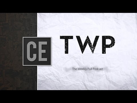 The Weekly Pull Podcast Episode 23 w ComicBookCast